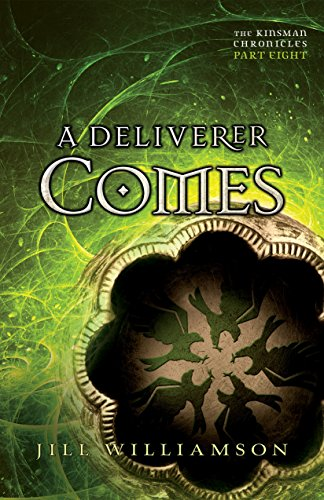 A Deliverer Comes (The Kinsman Chronicles): Part 8