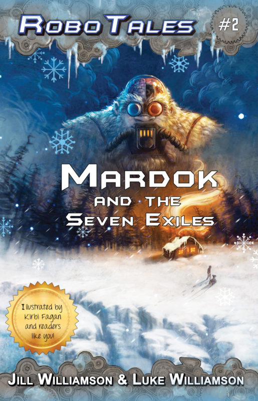 Mardok and the Seven Exiles (RoboTales, book 2)