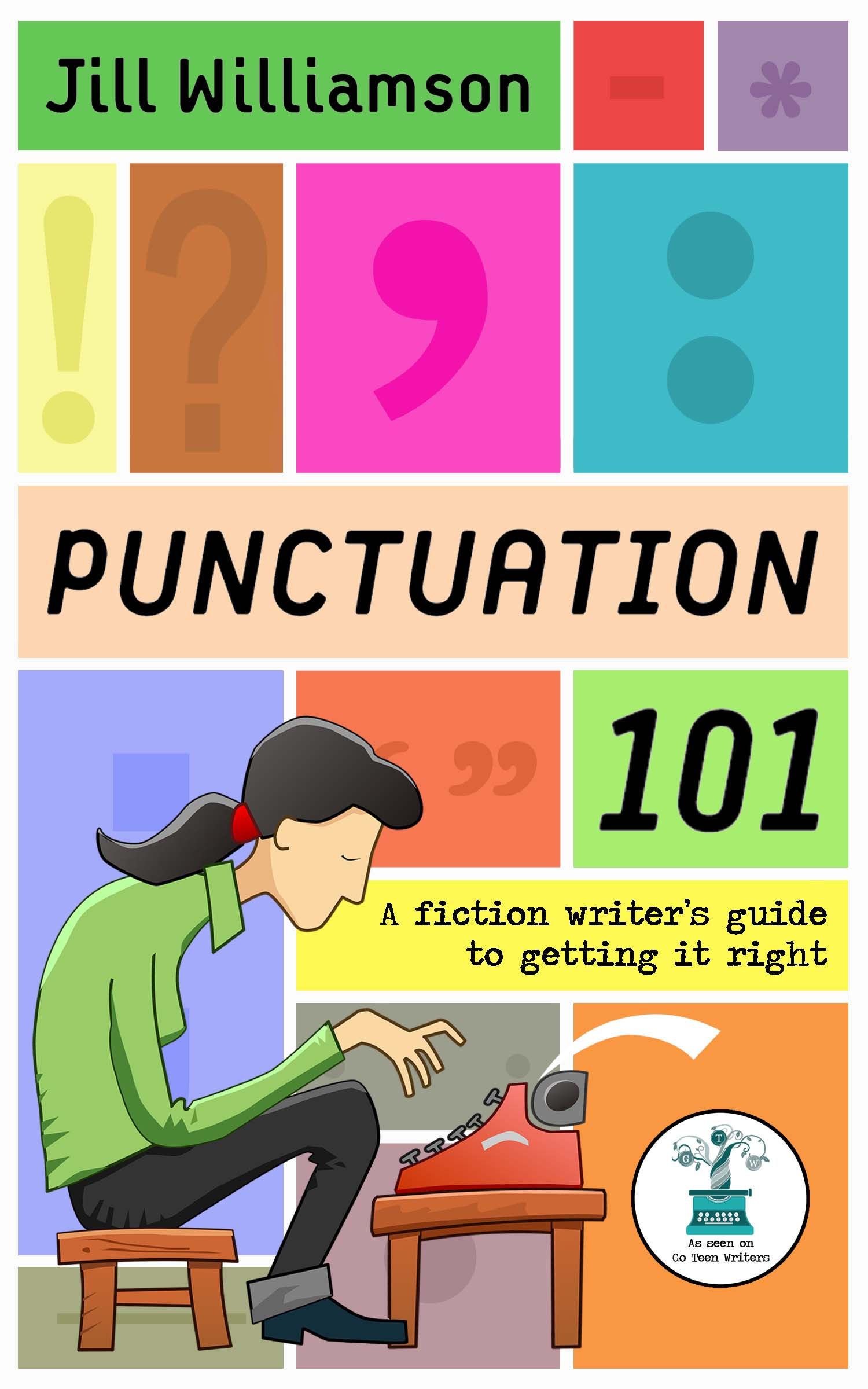 Punctuation 101: A Fiction Writer's Guide to Getting it Right